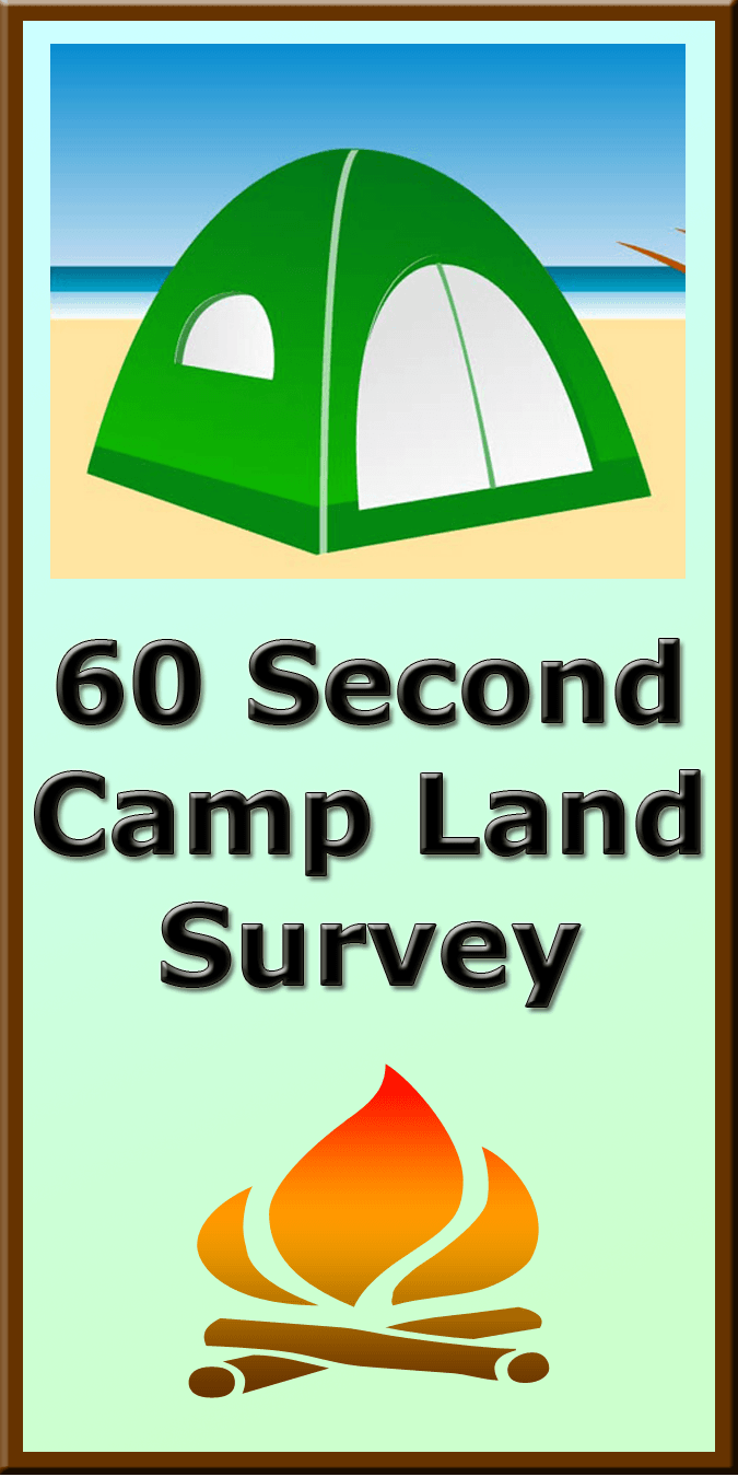 60 Seconds Camp Land Survey